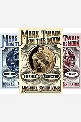 Mark Twain on the Moon (3 Book Series) Kindle Edition