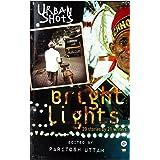 Urban Shots: Bright Lights price comparison at Flipkart, Amazon, Crossword, Uread, Bookadda, Landmark, Homeshop18