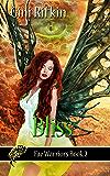 Bliss (Fae Warriors Book 2)
