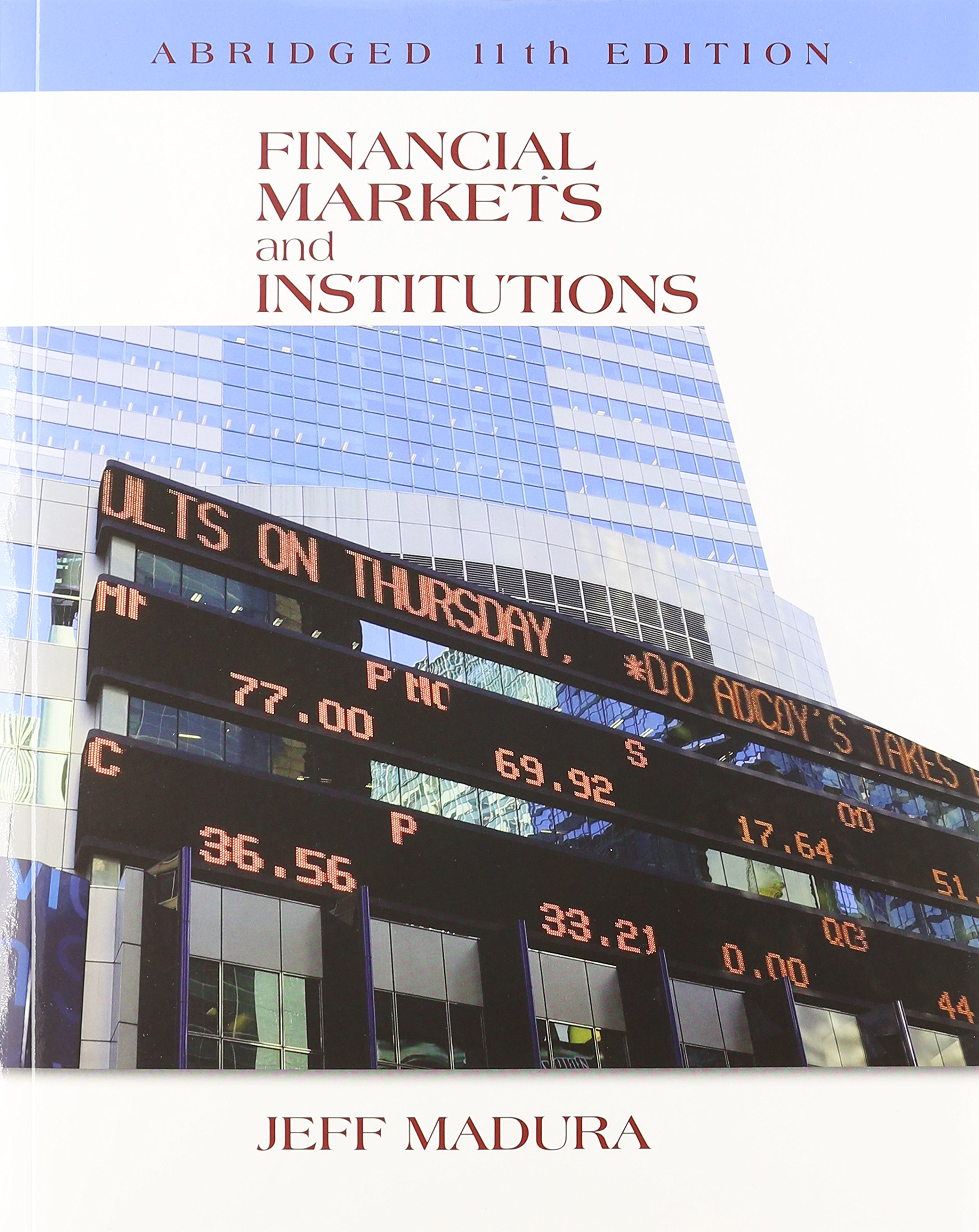 Financial Markets and Institutions, Abridged Edition (with Stock-Trak Coupon)