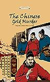 狄公案之黄金案(中国经典名著故事丛书)(英文版) (English Edition)
