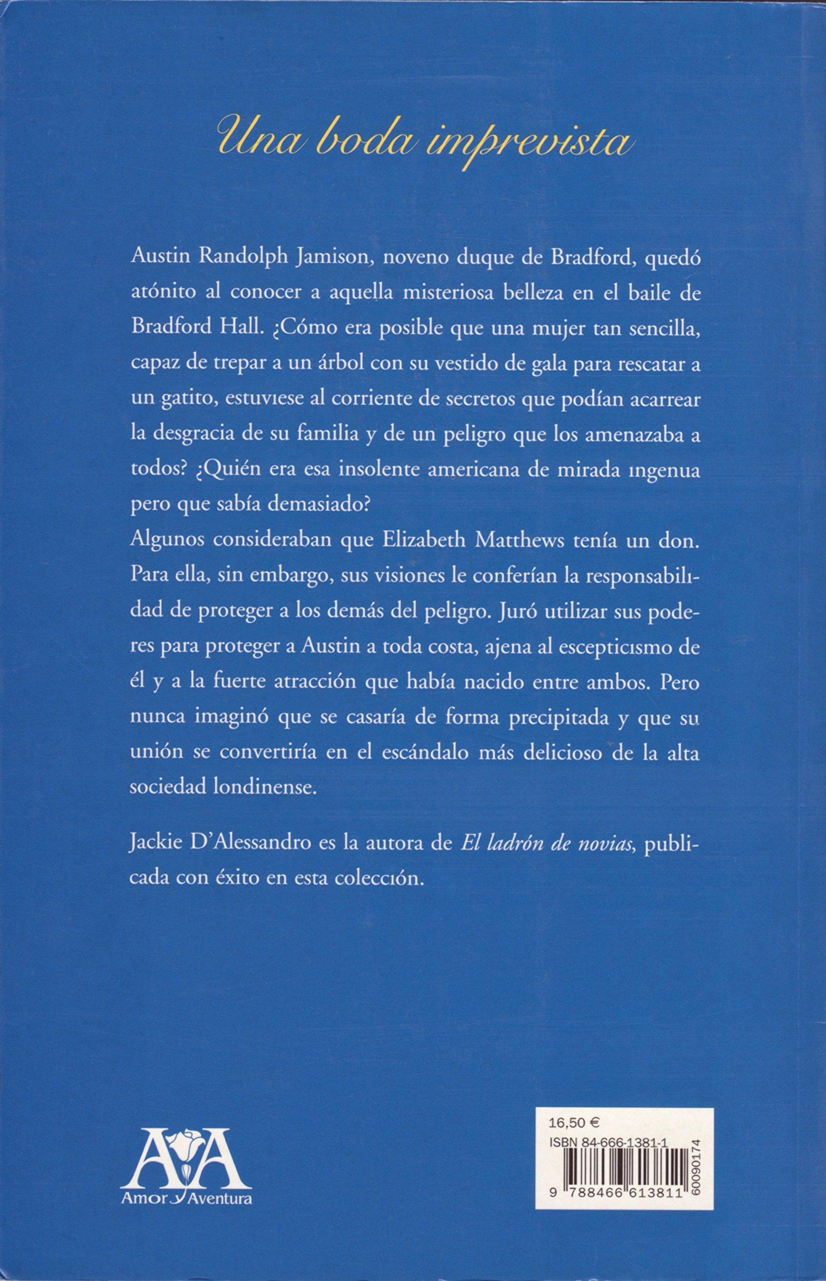 Una Boda Imprevista (Spanish Edition): Jacquie DAlessandro: 9788466613811: Amazon.com: Books