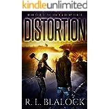 Distortion: A Zombie Apocalypse Novel (Death & Decay Book 4)
