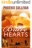 Brave Hearts (Wild Hearts Romance Book 1)