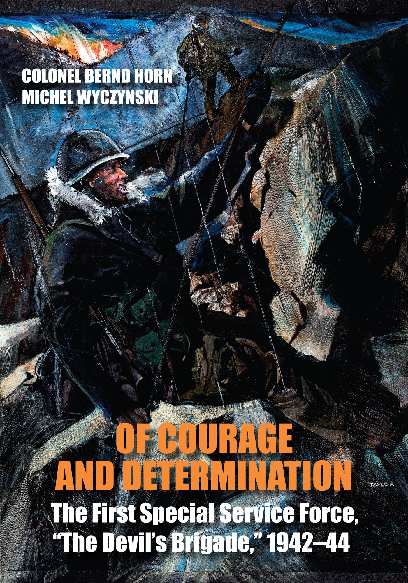 """Download Of Courage and Determination: The First Special Service Force, """"The Devil's Brigade,"""" 1942-44 pdf"""