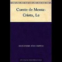 Comte de Monte-Cristo, Le (French Edition)