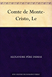 Comte de Monte-Cristo, Le (French Edition)