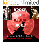 Under a Blood Moon (Werewolves of West Hollywood Book 1)