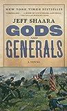 Gods and Generals: A Novel of the Civil War (Civil War Trilogy)