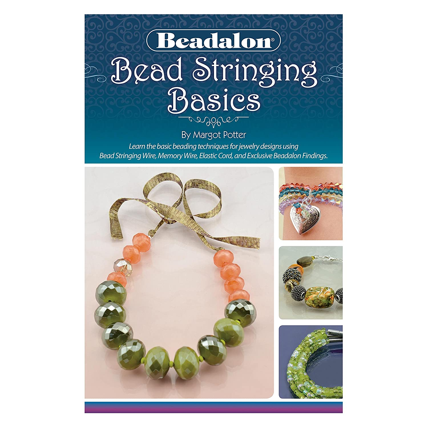Beadalon Bead String Basics Booklet by Margot Potter