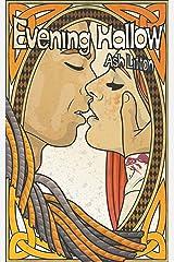Evening Hallow (Appalachian Dream Tales Book 2) Kindle Edition