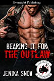 Bearing it for the Outlaw (The Grizzly MC Book 10)