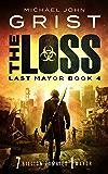 The Loss (Last Mayor Book 4)
