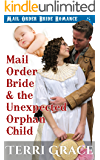 Mail Order Bride & the Unexpected Orphan Child