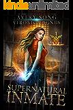 Supernatural Inmate: A Paranormal Prison Romance (Supernatural Captivity Series Book 1)