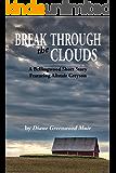 Break Through the Clouds (Bellingwood Stories Book 3)
