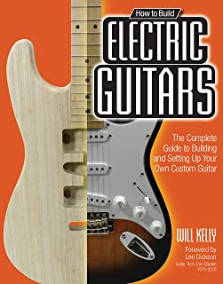 guitar electronics understanding wiring and diagrams learn step byhow to build electric guitars the complete guide to building and setting up your own