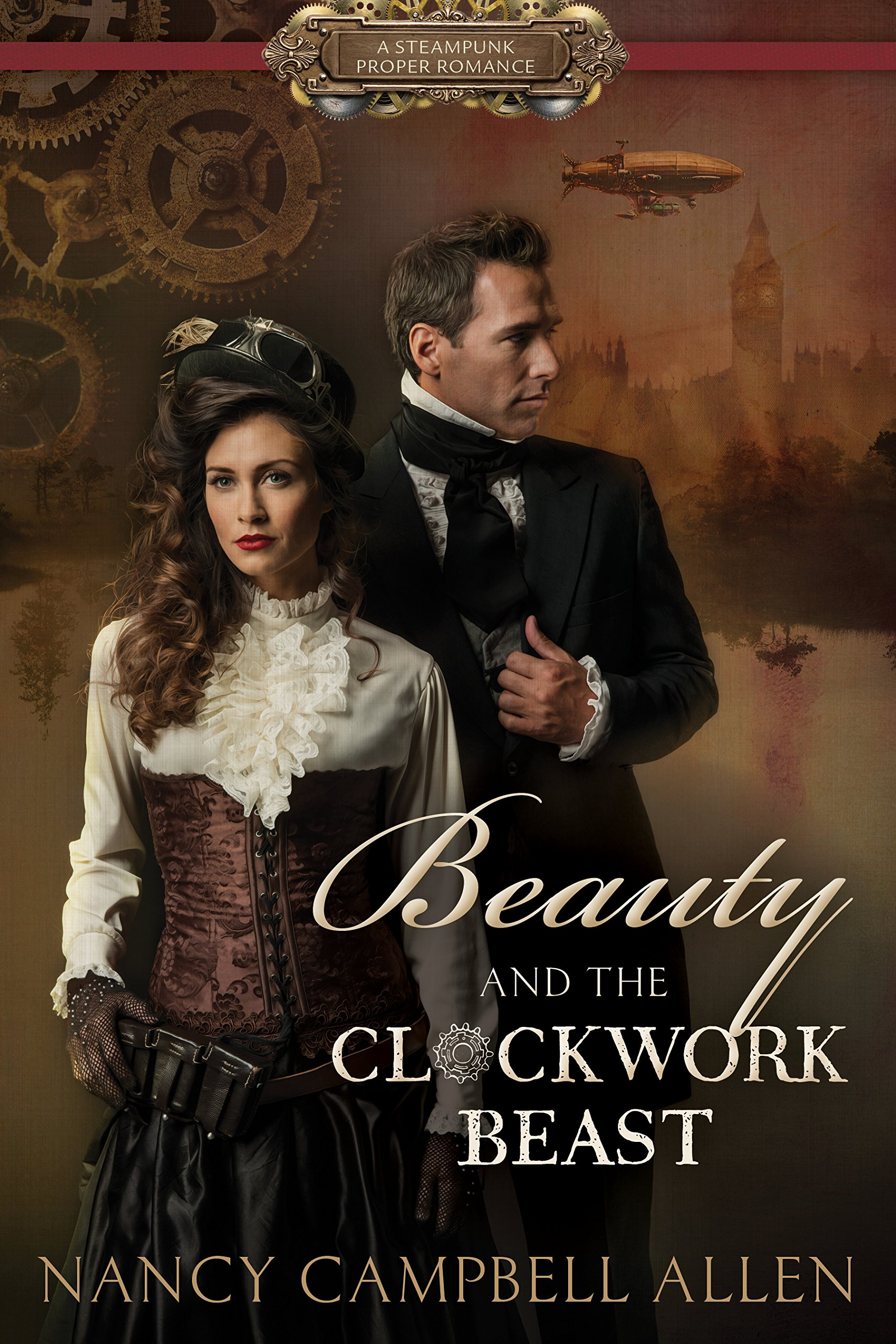 Beauty And The Clockwork Beast Steampunk Proper Romance Nancy