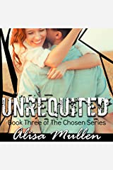 Unrequited: The Chosen Series, Book 3 Audible Audiobook