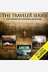 The Traveler Series: A Post-Apocalyptic/Dystopian Adventure: Books 1-3 Audible Audiobook
