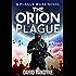 The Orion Plague: Alien Invasion #3 (Plague Wars Series Book 8)