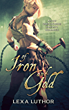 Of Iron and Gold: An F/F Omegaverse Fantasy Romance