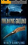 Breaking Ground (The Darkeningstone Book 0)