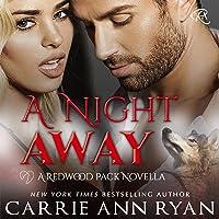 A Night Away: Redwood Pack, Book 3.5