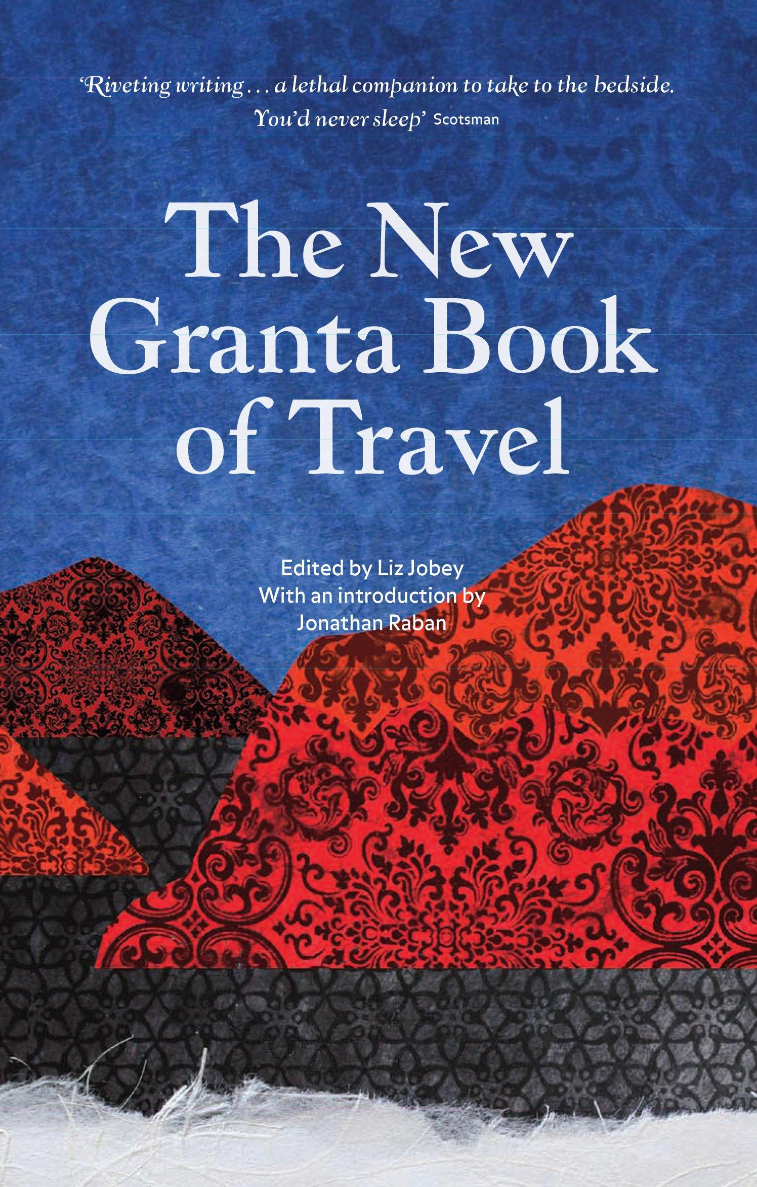 The New Granta Book of Travel ebook