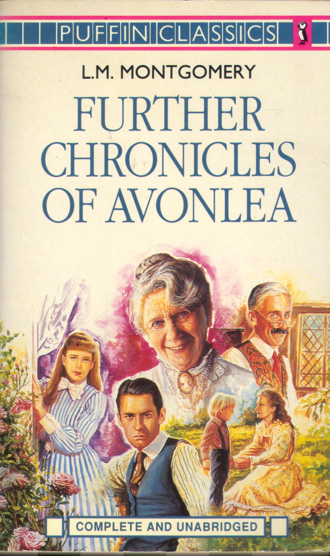 Further Chronicles Of Avonlea Puffin Classics LM Montgomery 9780140351521 Amazon Books
