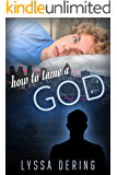 How to Tame a God (Wish City Book 2)