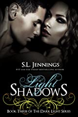Light Shadows (The Dark Light Series Book 3) Kindle Edition