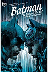 Batman: The Bat and the Cat: 80 Years of Romance (Batman (1940-2011)) Kindle Edition