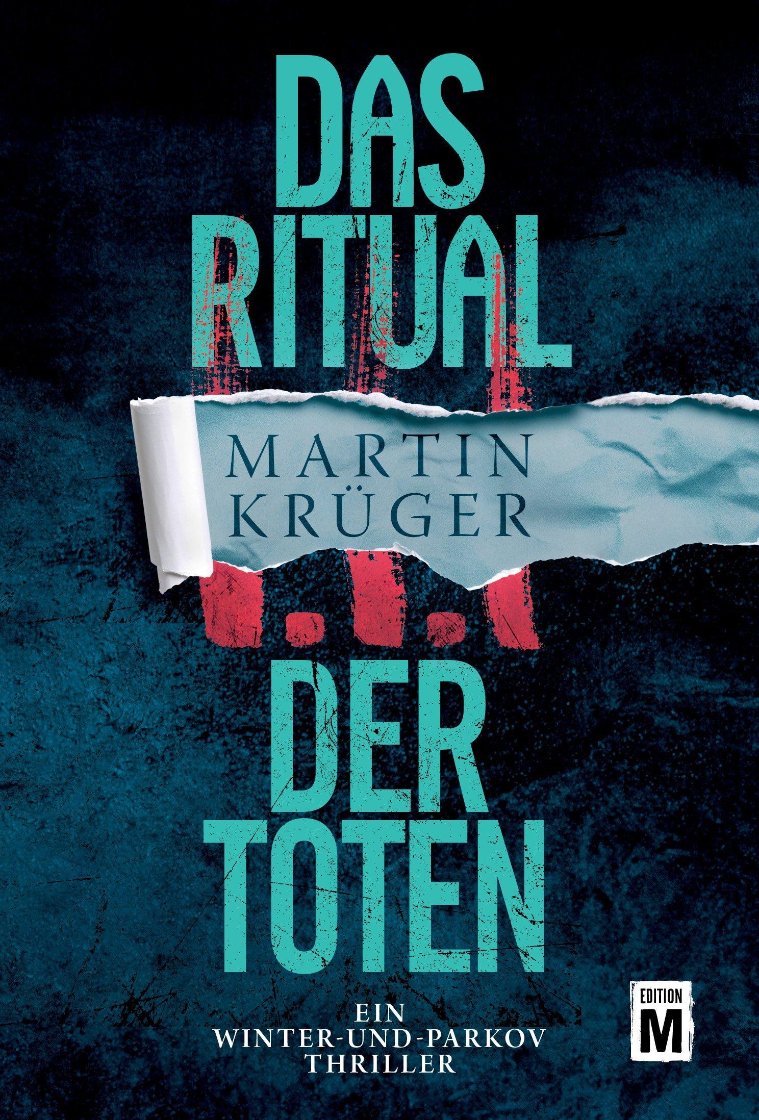 Das Ritual Der Toten  Ein Winter Und Parkov Thriller 3