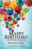 Happy Birthday!: and Other Stories