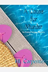 A Cause for Murder: An Emma Twiggs Mystery (Emma Twiggs Cozy Mysteries) Kindle Edition
