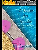 A Cause for Murder: An Emma Twiggs Mystery (Emma Twiggs Cozy Mysteries)