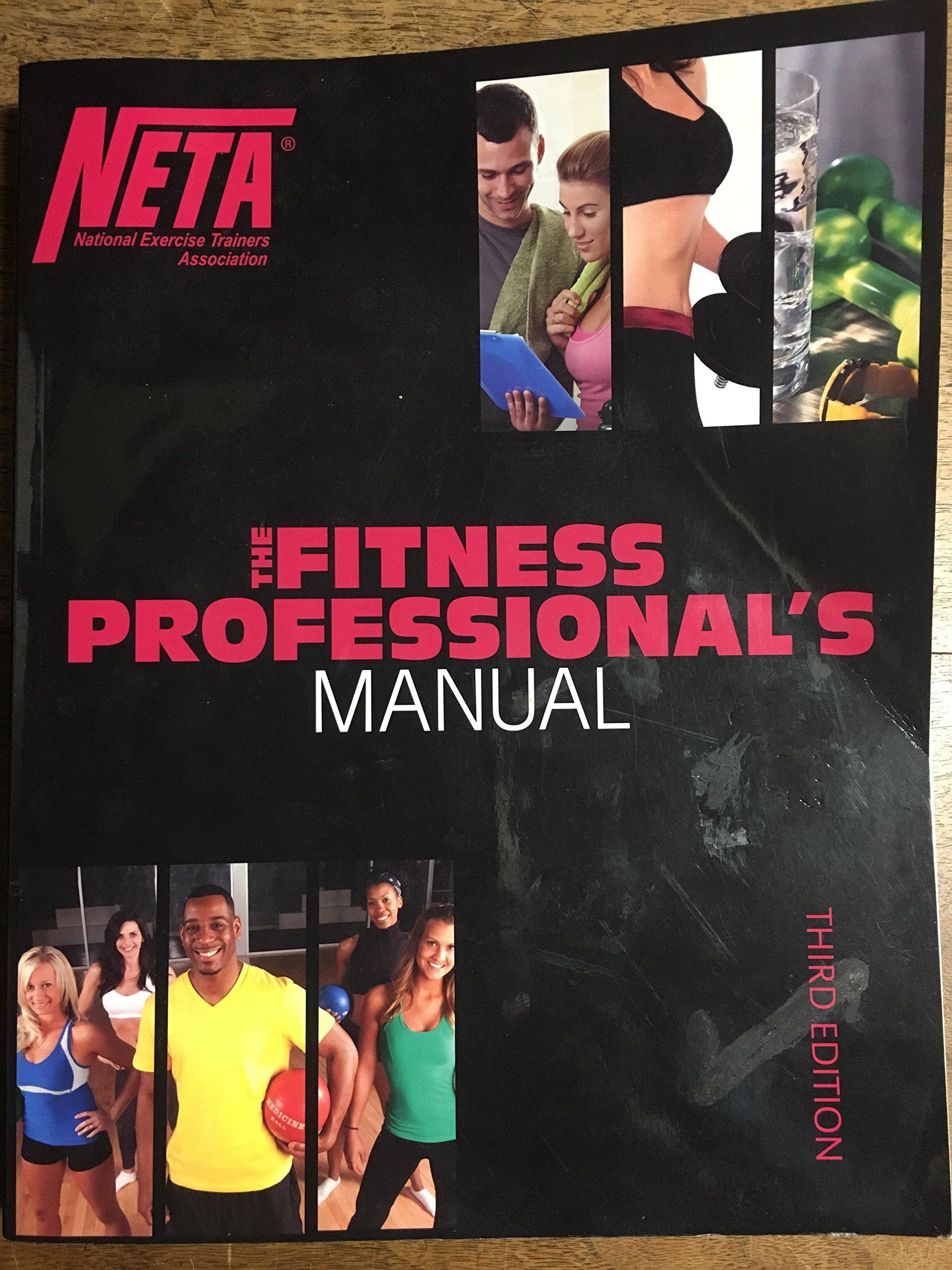 NETA The Fitness Professional's Manual 3rd Ed.: NETA Staff: Amazon.com:  Books
