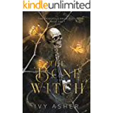 The Bone Witch (The Osseous Chronicles Book 1)