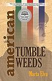 American Tumbleweeds