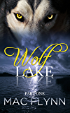 Wolf Lake: Part 1 (Werewolf Shifter Romance)