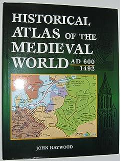 Atlas of world history john haywood 9781586630997 amazon books historical atlas of the medieval world ad 600 1492 gumiabroncs Images