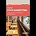 Digital food marketing: Guida pratica per ristoratori intraprendenti