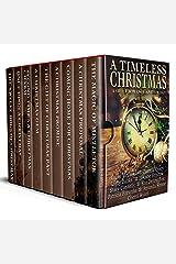 A Timeless Christmas: A Sweet Romance Anthology Kindle Edition
