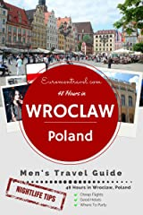Wroclaw, Poland: 48 Hours In Western Poland's Coolest City Kindle Edition