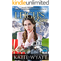 Leigh's Love (Mail Order Bride Christmas Miracles Romance Series Book 1)