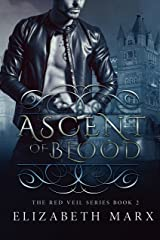 Ascent of Blood (The Red Veil Series Book 2)