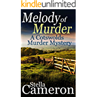 MELODY OF MURDER a gripping Cotswolds murder mystery full of twists (Alex Duggins Book 3)