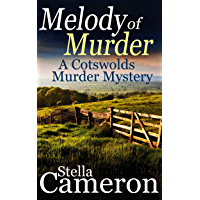 MELODY OF MURDER a gripping Cotswolds murder mystery full of twists (Alex Duggins Book 3) (English Edition)