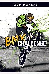 BMX Challenge (Jake Maddox Sports Stories) Kindle Edition